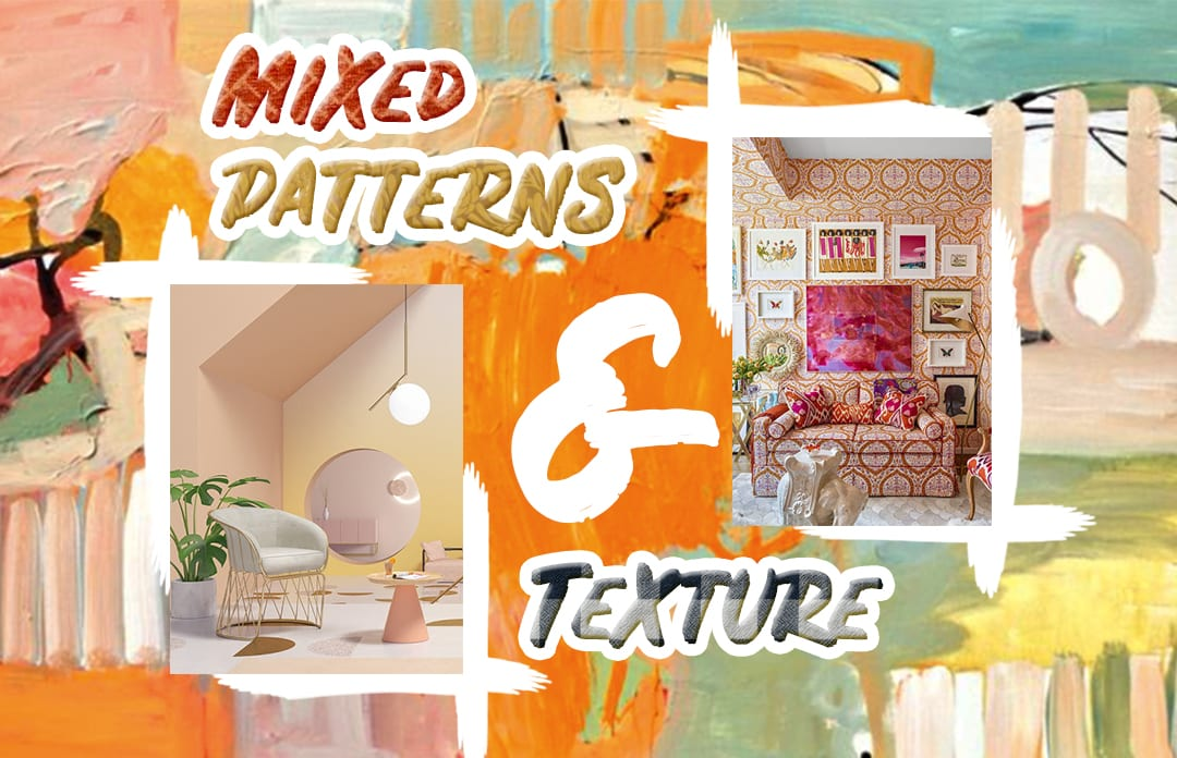 Mixed Pattern & Texture